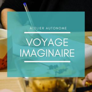 Atelier d'écriture Voyage